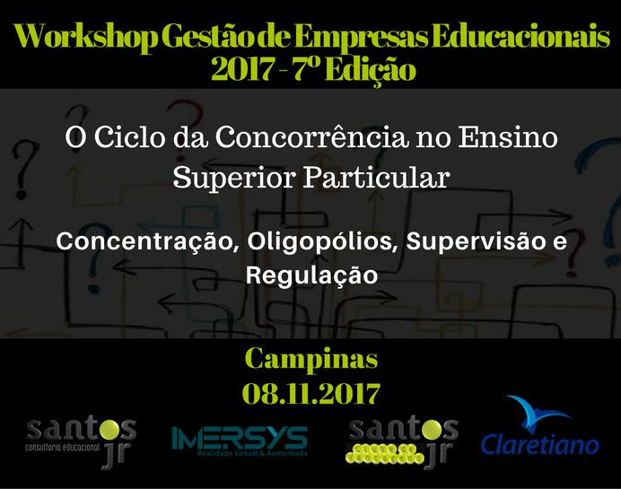 Workshop Gestão de Empresas Educacionais 2017 - 7º Edição